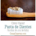 Fotos de pastas de dientes caseras